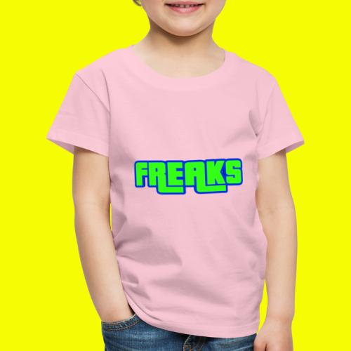 YOU FREAKS - Kinder Premium T-Shirt