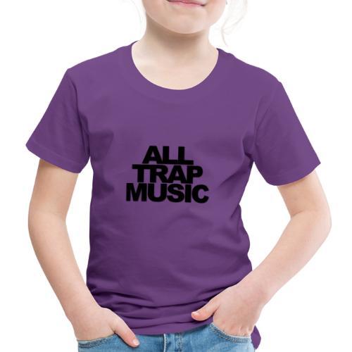 All Trap Music - T-shirt Premium Enfant
