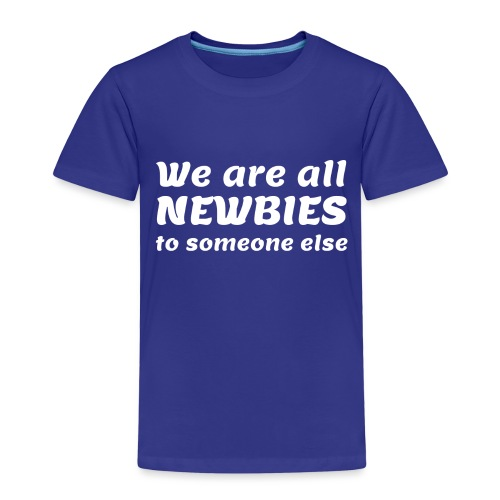 We Are All Newbies (3XL+ / Green Edition) - T-shirt Premium Enfant