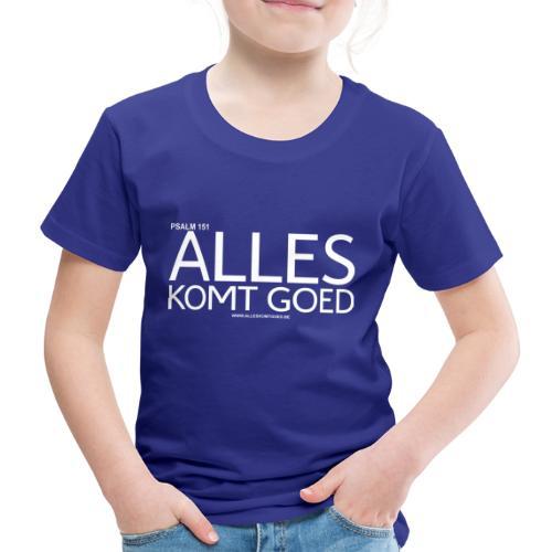 Alles komt goed PSALM 151 WIT - Kinderen Premium T-shirt