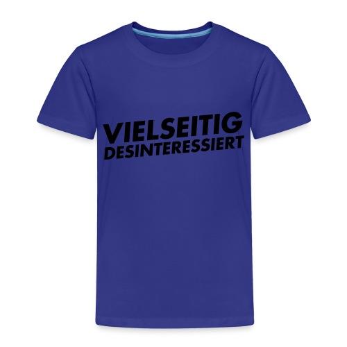 vielseitig desinteressiert - Kinder Premium T-Shirt