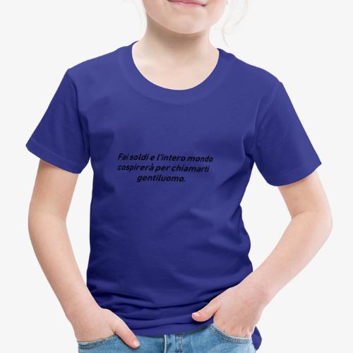 RICCHEZZA - Maglietta Premium per bambini