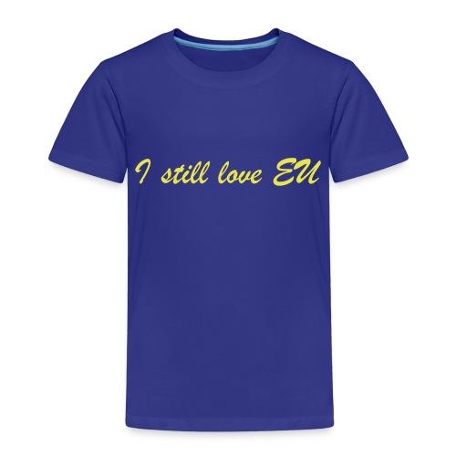 I Still Love EU - Kids' Premium T-Shirt