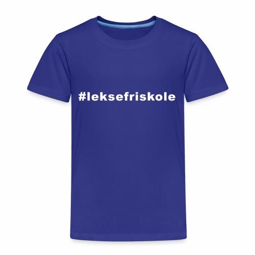 #leksefriskole - Premium T-skjorte for barn