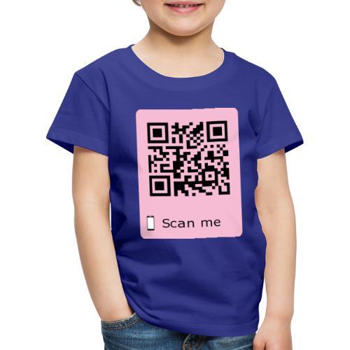Willst du mich rosa - Kinder Premium T-Shirt