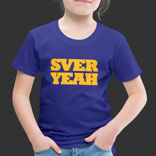 SVERYEAH BlåGul - Premium-T-shirt barn