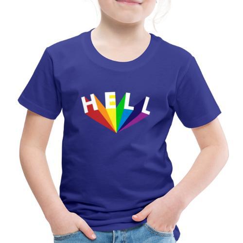 Hell Rainbow White - Kinder Premium T-Shirt