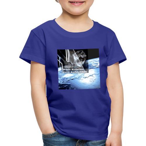 Wenn Richten dann Aufrichten Projektlogo - Kinder Premium T-Shirt