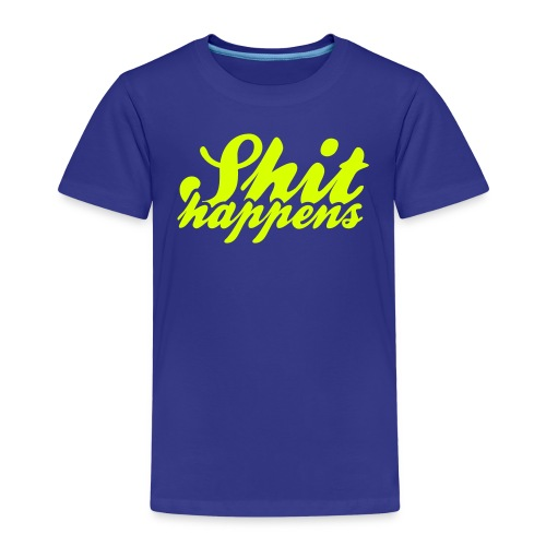 Shit Happens and Politics - Kids' Premium T-Shirt