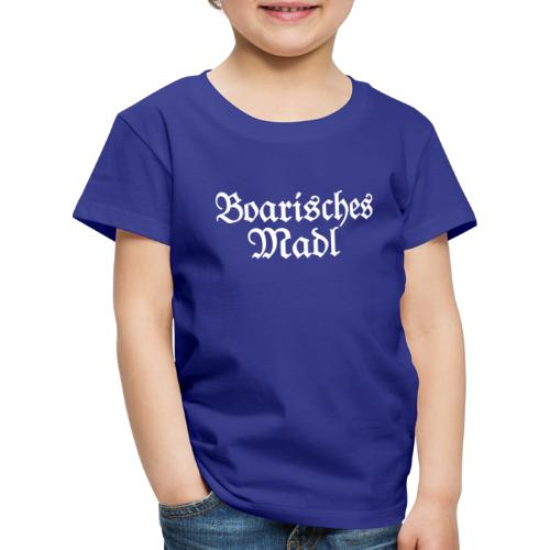 Boarisches Madl - Ein Mädel aus Bayern - Kinder Premium T-Shirt