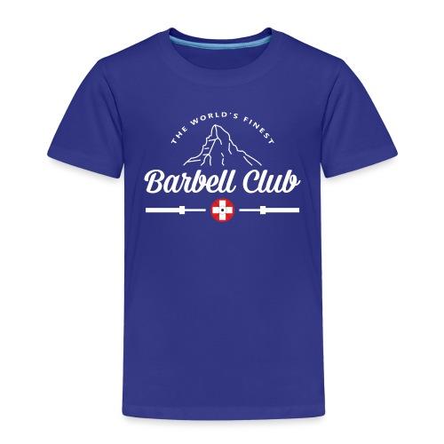The world's finest Barbell Club - Kinder Premium T-Shirt