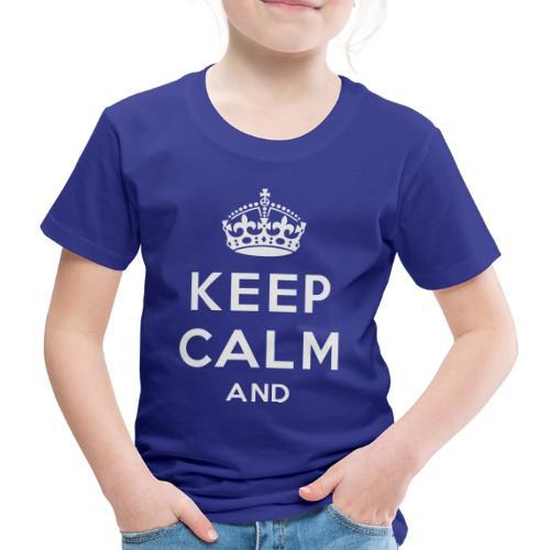 keep calm and clean - Børne premium T-shirt