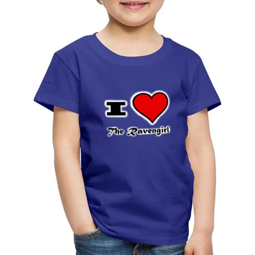 'I Love The Ravengirl' - Kids' Premium T-Shirt