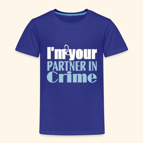 Partner In Crime - Kids' Premium T-Shirt