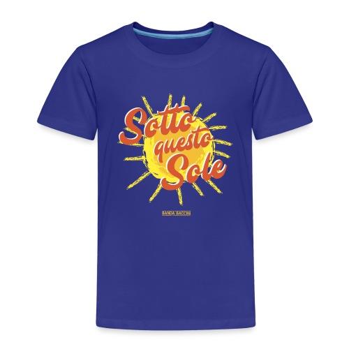 Sotto questo sole. - Maglietta Premium per bambini