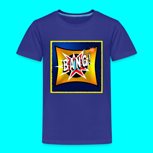 BANG! - Kids' Premium T-Shirt