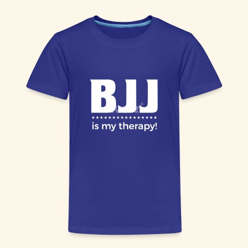 BJJ is my Therapy - Kinder Premium T-Shirt