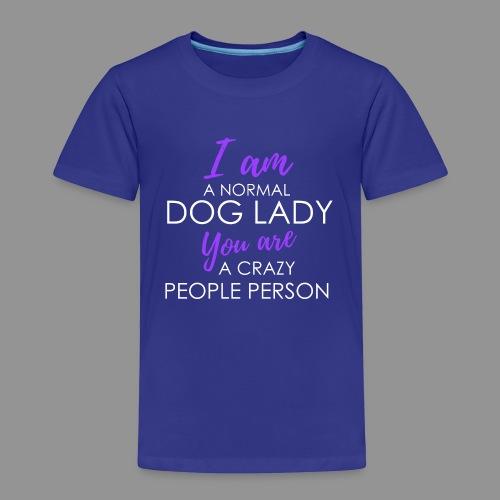 I am a normal dog lady - - Kids' Premium T-Shirt