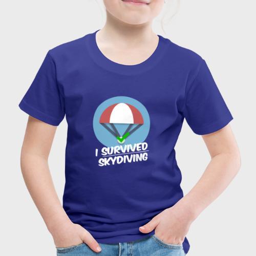 I survived Skydiving - Kinder Premium T-Shirt