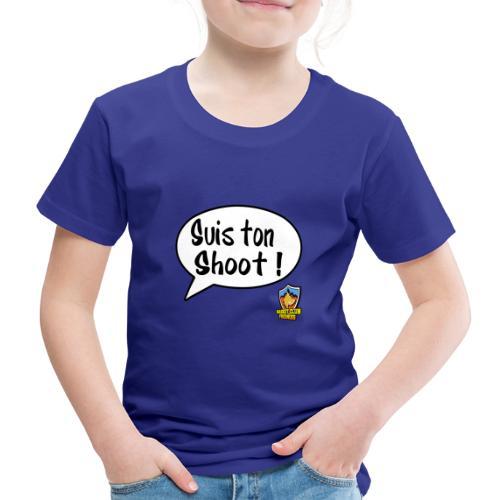 Suis ton shoot ! - T-shirt Premium Enfant