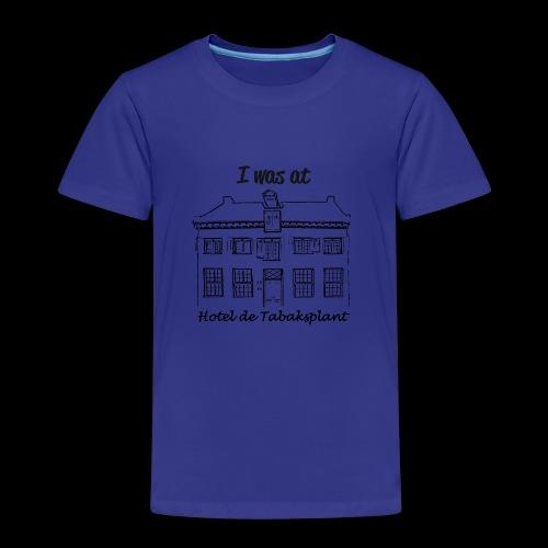 I was at Hotel de Tabaksplant ZWART - Kinderen Premium T-shirt