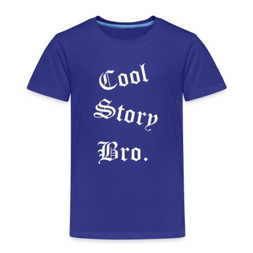 Cool Story Bro. - Lasten premium t-paita