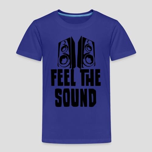 feel the sound - Kinder Premium T-Shirt