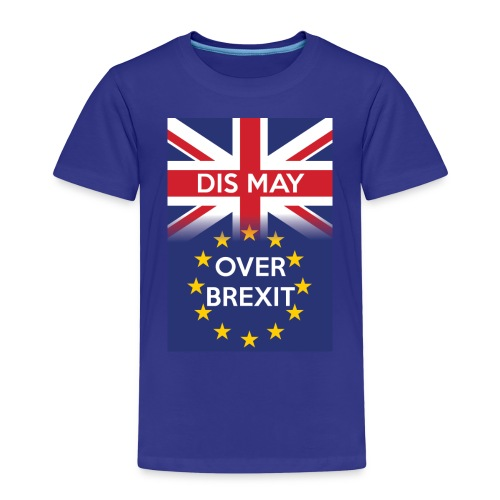 Dis may over Brexit - Kids' Premium T-Shirt