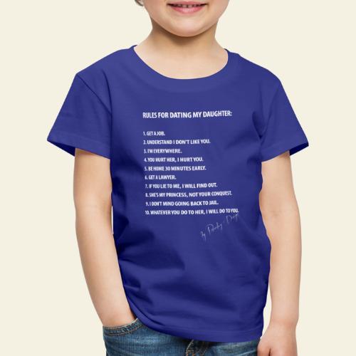 dating my daughter - Børne premium T-shirt