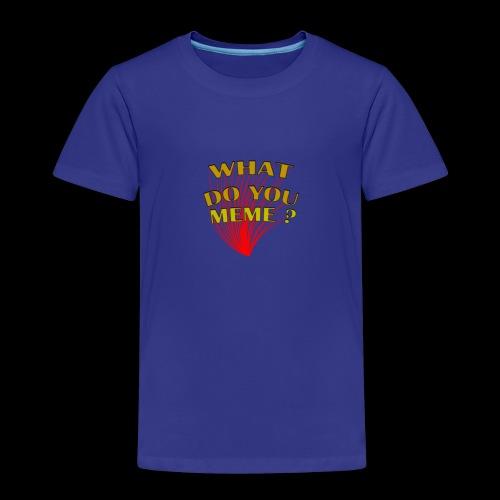 qu'est-ce que vous mème - T-shirt Premium Enfant