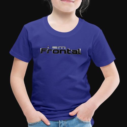 ι αм ƒяσηтαℓ 3 - Kinder Premium T-Shirt