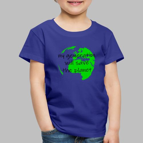 My Generation Will Save The Planet - Kids' Premium T-Shirt