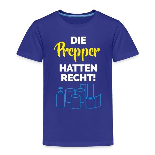 Coronavirus - Die Prepper hatten Recht! - Kinder Premium T-Shirt