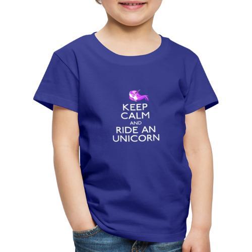 Keep Calm and Ride Unicorn - Kinderen Premium T-shirt