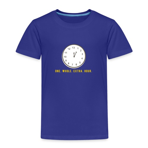 One whole extra hour - Kinder Premium T-Shirt