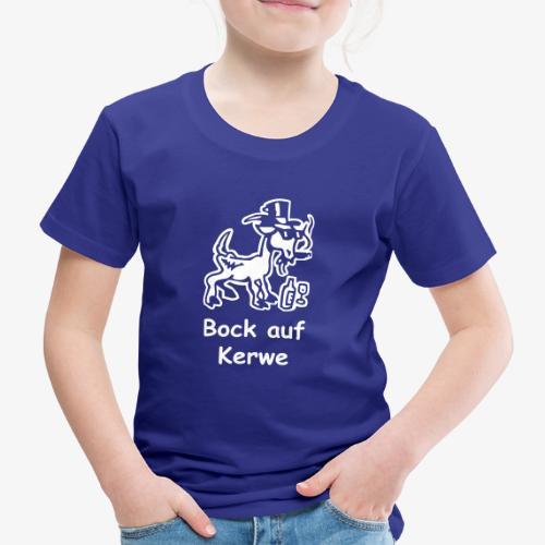 Bock auf Kerwe - Kinder Premium T-Shirt