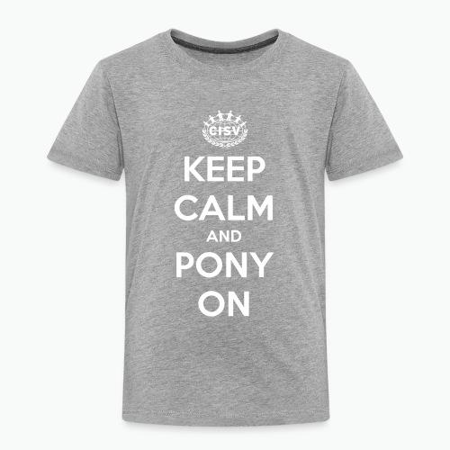 keep calm and pony on - Kinder Premium T-Shirt