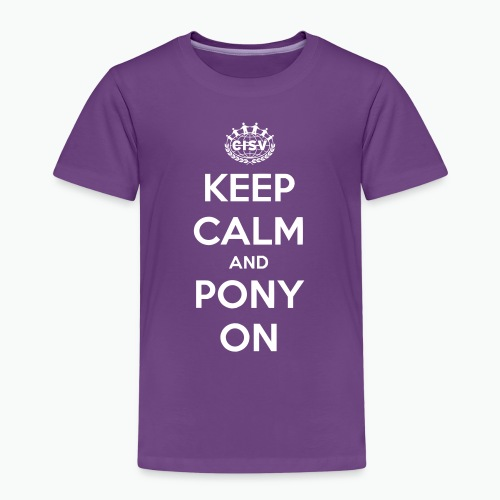 keep calm and pony on - Kinder Premium T-Shirt
