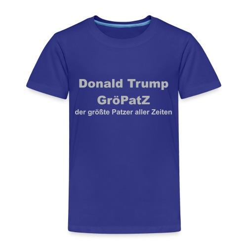 Donald Trump, der Grö(sste)Pat(zer)(aller)Z(eiten) - Kinder Premium T-Shirt