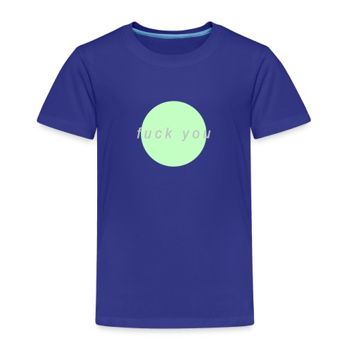 'F*CK YOU' Design - Kids' Premium T-Shirt