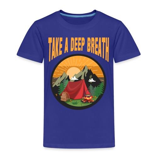 Bushcraft - Take a deep breath - Kinder Premium T-Shirt