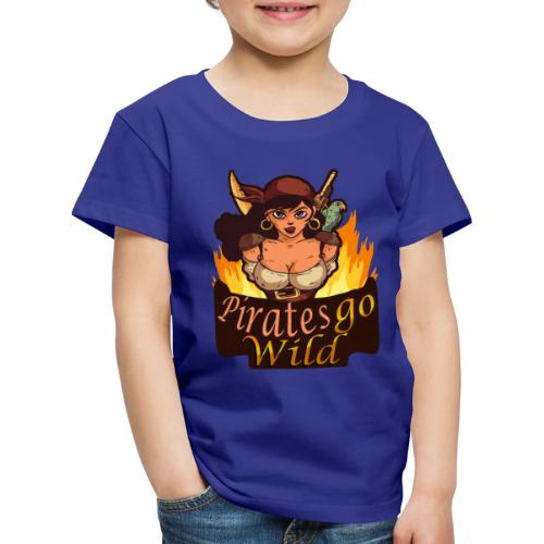 Pirates Go Wild Piraten Talk Like a Pirate Day - Kinder Premium T-Shirt