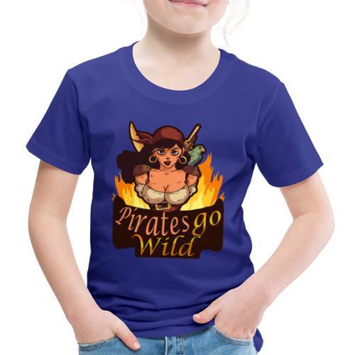 Pirates Go Wild Piraten Talk Like a Pirate Day - Kinder Premium T-Shirt
