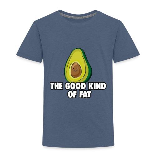 Avocado: The Good Kind of Fat - Kids' Premium T-Shirt