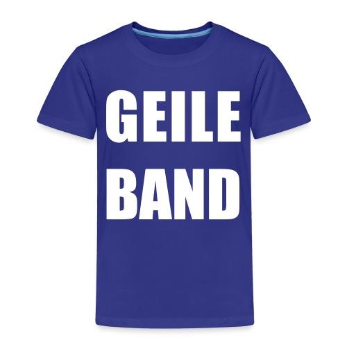 GEILE BAND - Kinder Premium T-Shirt