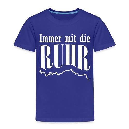 Immer mit die Ruhr - Kinder Premium T-Shirt