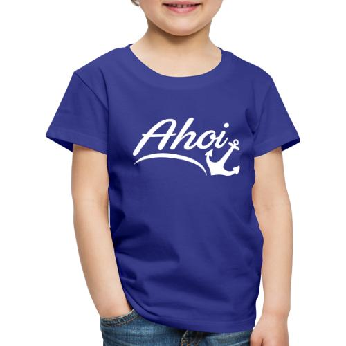 Ahoi Anker Herz Gruß Norddeutschland Hamburg Küste - Kinder Premium T-Shirt