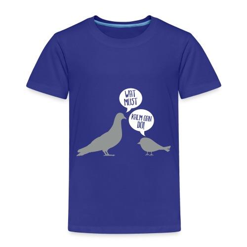 Wat must? - Kinderen Premium T-shirt