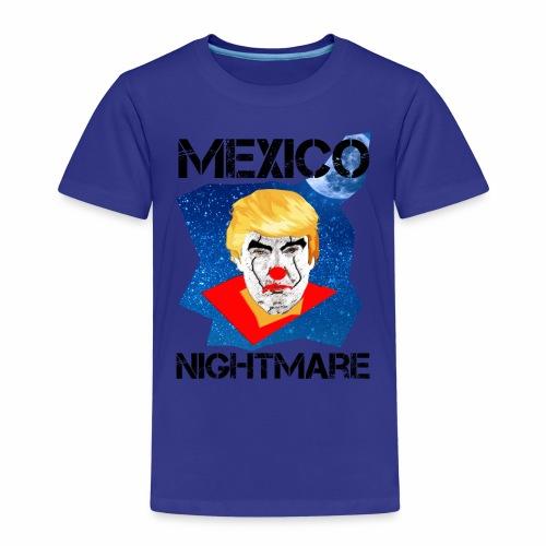 Mexico Nightmare Blue / L'incubo blu del Messico - Maglietta Premium per bambini