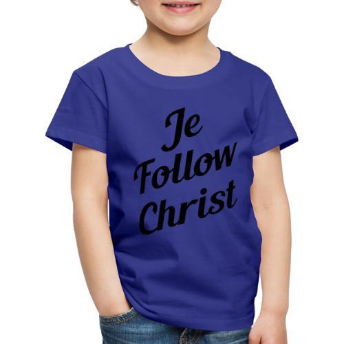 je follow christ - T-shirt Premium Enfant